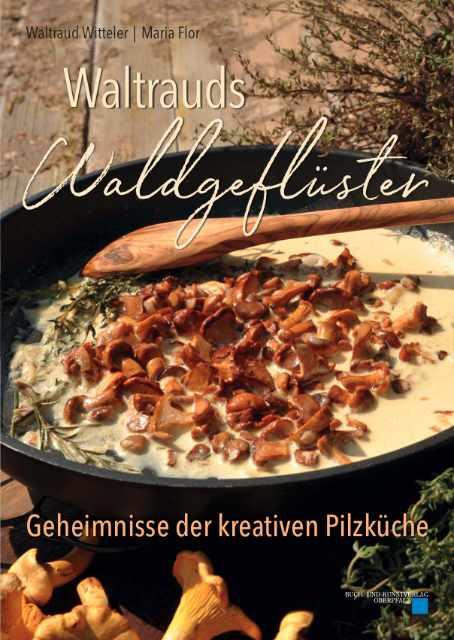 Cover Pilzkochbuch Waltrauds Waldgefluester